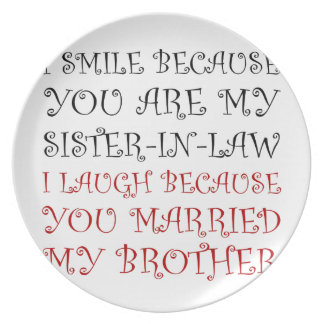 Smile Sister In Law Dinner Plate