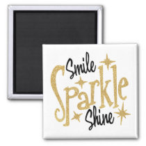 Smile Sparkle Shine Inspiration Motivational Quote Magnet