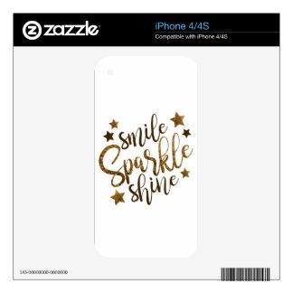 Smile ,Sparkle,shine iPhone 4S Skins