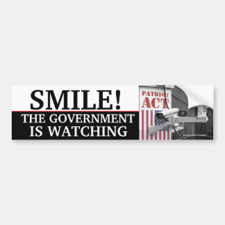 """SMILE, THE GOVERNMENT IS WATCHING"" CAR BUMPER STICKER"
