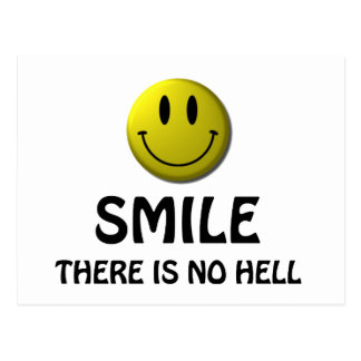 Smile, there is no hell. postcard