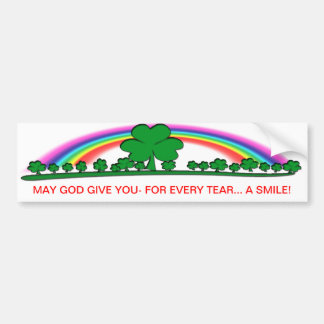 SMILE to REPLACE TEARS - IRISH BLESSING Car Bumper Sticker