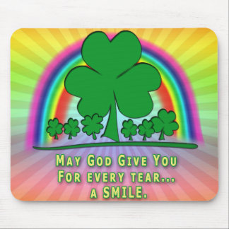 SMILE to REPLACE TEARS - IRISH BLESSING Mouse Pad