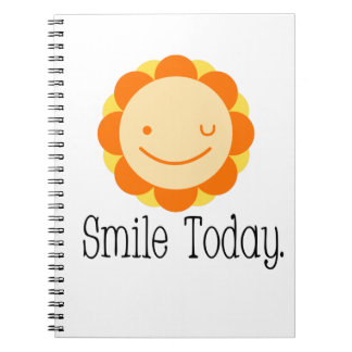 Smile Today. Note Book