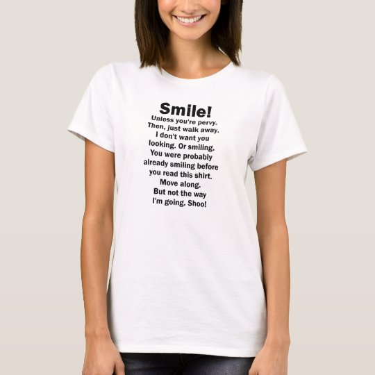 Smile Unless You're Pervy T-Shirt