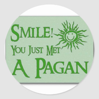 Smile! You just met a Pagan Classic Round Sticker