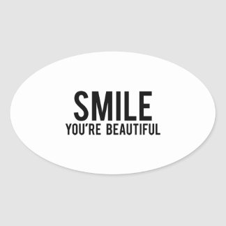 Smile You're Beautiful Oval Sticker