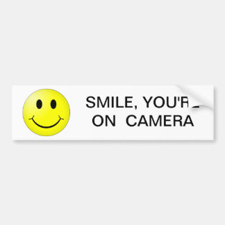SMILE YOU RE ON CAMERA BUMPER STICKER
