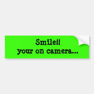 Smile!! your on camera... Bumber Sticker Car Bumper Sticker