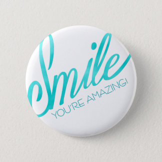 Smile You're Amazing Button