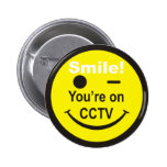 Smile You're on CCTV Pin