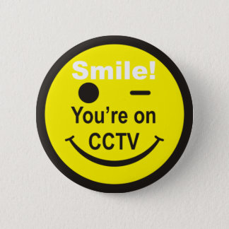 Smile You're on CCTV Pinback Button