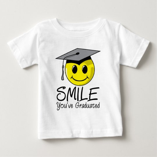 Smile You've Graduated Baby T-Shirt