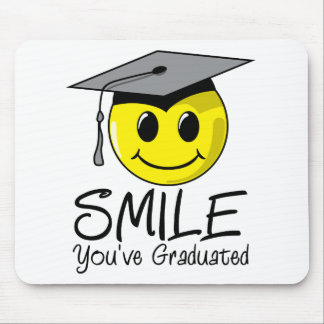 Smile You've Graduated Mouse Mats