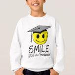 Smile You've Graduated Sweatshirt