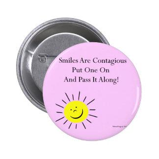 Smiles Are Contaigous Button