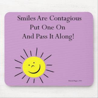 Smiles Are Contaigous! Mouse Pad