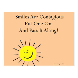 Smiles Are Contaigous! Postcard