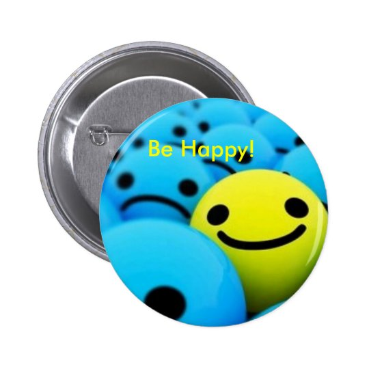 smiley, Be Happy! Pinback Button