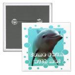 ¡Smiley el delfín! Pin Cuadrada 5 Cm