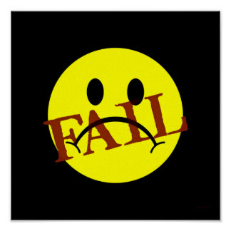 Smiley Face FAIL Posters