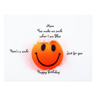 Smiley Face for Mom s Birthday Post Card