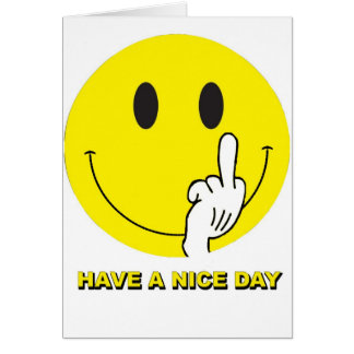 smiley face giving the finger greeting card