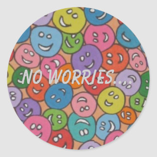 smiley faces  no worries.... classic round sticker
