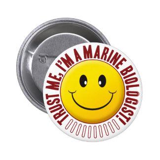 Smiley marino de la confianza del biólogo pin redondo de 2 pulgadas