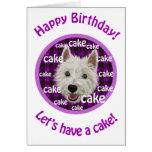 Smiley Westie, Happy birthday, Let's have cake! Greeting Card