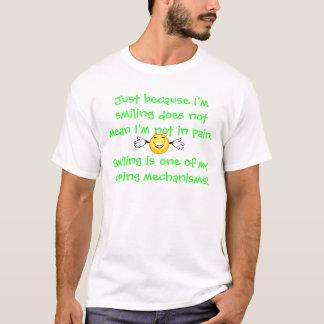 Smiling as Coping Mechanism #3 T-Shirt
