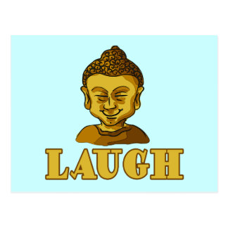 Smiling Buddha with Text LAUGH Tees and Gifts Postcard