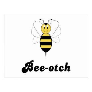 Smiling Bumble Bee Bee-otch Postcard