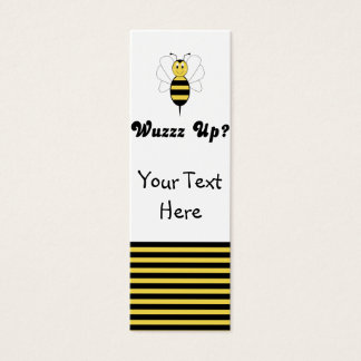 Smiling Bumble Bee Wuzz Up? Bookmark Mini Business Card