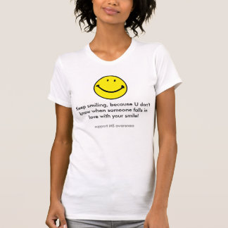Smiling Face Multiple Sclerosis T-Shirt