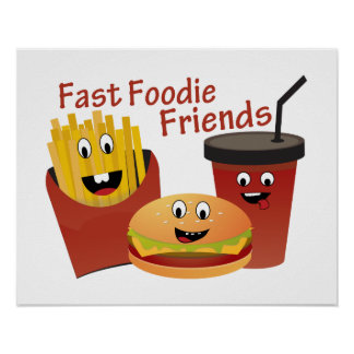 Smiling Fast Foodie Friends Poster