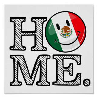 Smiling Mexican Flag Housewarming Poster