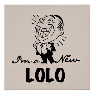 Smiling New Lolo T-shirts and Gifts Poster