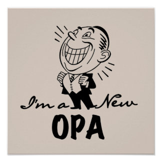 Smiling New Opa T-shirts and Gifts Poster