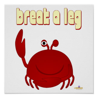 Smiling Red Crab Break A Leg Poster