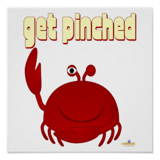 Smiling Red Crab Get Pinched Poster