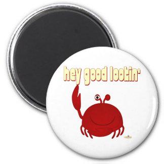Smiling Red Crab Hey Good Lookin' Fridge Magnet