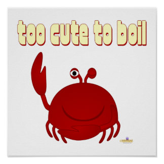 Smiling Red Crab Too Cute To Boil Posters