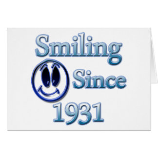 Smiling Since 1931 Greeting Card