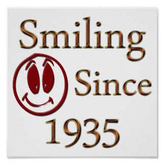 Smiling Since 1935 Poster