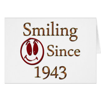 Smiling Since 1943 Card