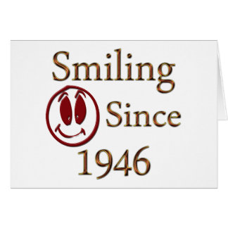 Smiling Since 1946 Card