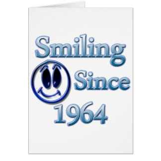 Smiling Since 1964 Greeting Cards