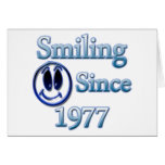 Smiling Since 1977 Greeting Card