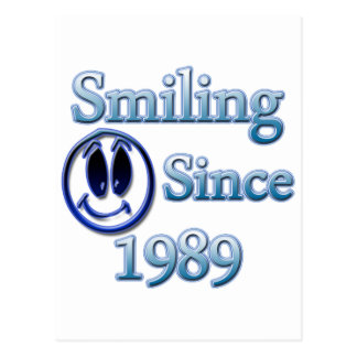 Smiling Since 1989 Postcard